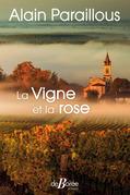 La Vigne et la rose