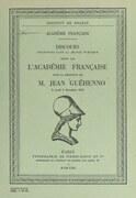 Discours pour la réception de M. Jean Guéhenno le 6 décembre 1962