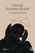 Vies et fictions d'exils