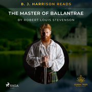 B. J. Harrison Reads The Master of Ballantrae