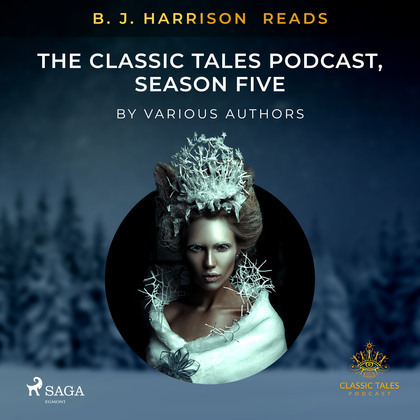 B. J. Harrison Reads The Classic Tales Podcast, Season Five