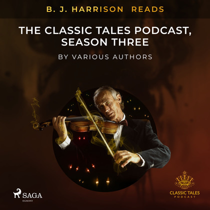 B. J. Harrison Reads The Classic Tales Podcast, Season Three