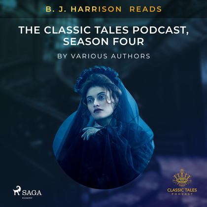 B. J. Harrison Reads The Classic Tales Podcast, Season Four