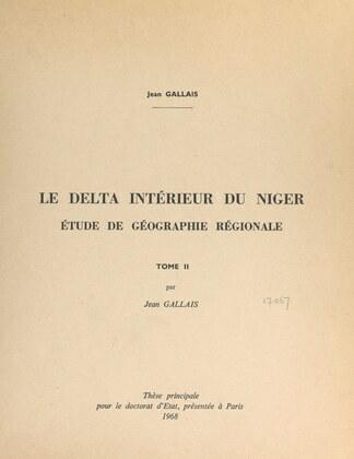 Le delta intérieur du Niger (2). Étude de géographie régionale