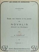 Étude sur l'œuvre et la pensée de Novalis (Heinrich von Ofterdingen) (1)