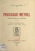 Poussigue-Meyrel, chansonnier du terroir