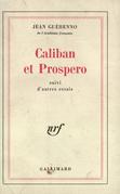 Caliban et Prospero suivi d'Autres essais