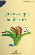 Qu'est-ce que la liberté ?