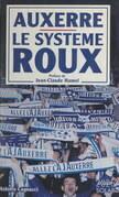 Auxerre, le système Roux