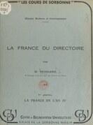 La France du Directoire (1). La France en l'an IV