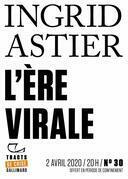 Tracts de Crise (N°30) - L'Ère virale
