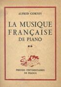 La musique française de piano (2). Maurice Ravel, Saint-Saëns, Vincent d'Indy, Florent Schmitt, Déodat de Séverac, Maurice Emmanuel