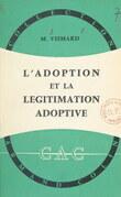 L'adoption et la légitimation adoptive