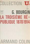 La Troisième République, 1870-1914