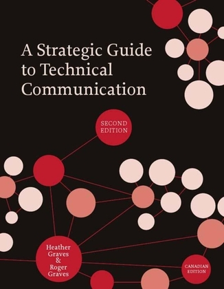 A Strategic Guide to Technical Communication: Canadian Edition, second edition