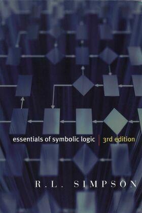 Essentials of Symbolic Logic, third edition