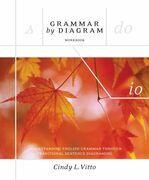 Grammar By Diagram Workbook, second edition