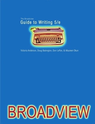 The Broadview Guide to Writing, fifth edition