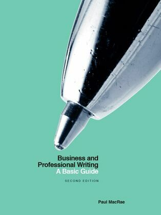 Business and Professional Writing: A Basic Guide – Second Edition