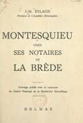 Montesquieu chez ses notaires de La Brède