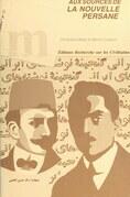 Aux sources de la nouvelle persane