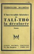 L'incroyable histoire de Tali-Thô, la décolorée