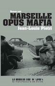 Marseille opus Mafia