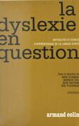 La dyslexie en question