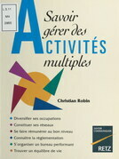 Savoir gérer des activités multiples