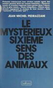 Le mystérieux sixième sens des animaux
