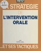 La stratégie de l'intervention orale et ses tactiques