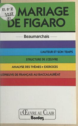 Le mariage de Figaro, Beaumarchais