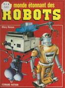 Le monde étonnant des robots