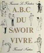 A B C du savoir-vivre