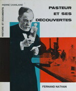 Pasteur et ses découvertes