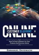 Online Customer Blueprint