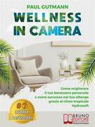 Wellness In Camera