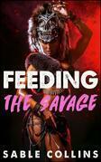 Feeding The Savages