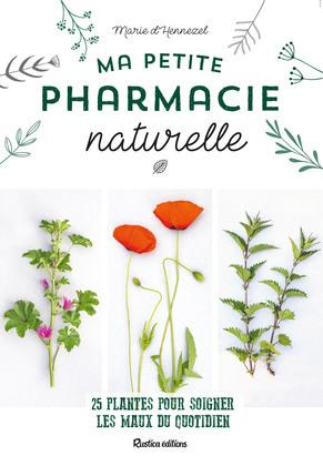 Ma petite pharmacie naturelle
