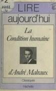 La condition humaine, d'André Malraux