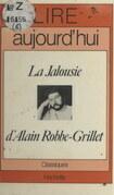 La jalousie, d'Alain Robbe-Grillet