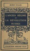 L'ancien régime et la révolution russes