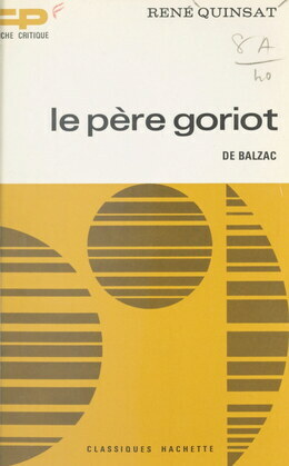 Le père Goriot, de Balzac