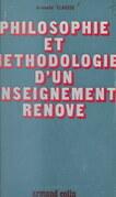 Philosophie et méthodologie d'un enseignement rénové