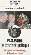 Rabin, un assassinat politique