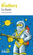 La fusée et autres nouvelles