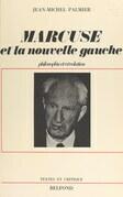 Herbert Marcuse et la nouvelle Gauche