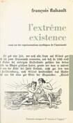 L'extrême existence