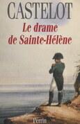 Le drame de Sainte-Hélène