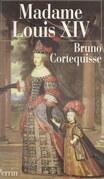 Madame Louis XIV